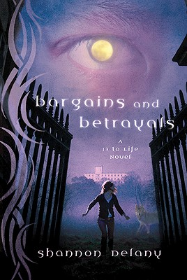 Bargains and Betrayals By Delany, Shannon