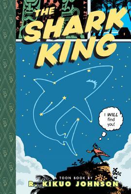 The Shark King By Johnson, R. Kikuo/ Loeffler, Trade (ILT)